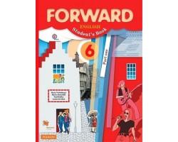 """""""Forward"""" Английский язык. 6 класс. Учебник. В 2-х частях. Часть 1"""
