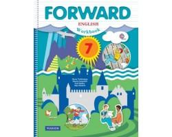 Английский язык. Forward. Рабочая тетрадь. 7 класс. ФГОС