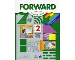Английский язык. Forward. 2 класс. Часть 1. Учебник. ФГОС