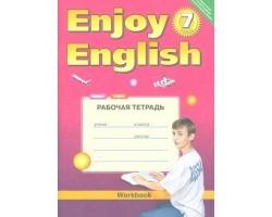 Enjoy English. Английский с удовольствием. 7 класс. Рабочая тетрадь. ФГОС